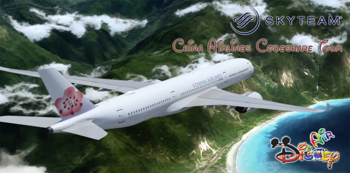 Disney Air's China Airlines Codeshare Tour