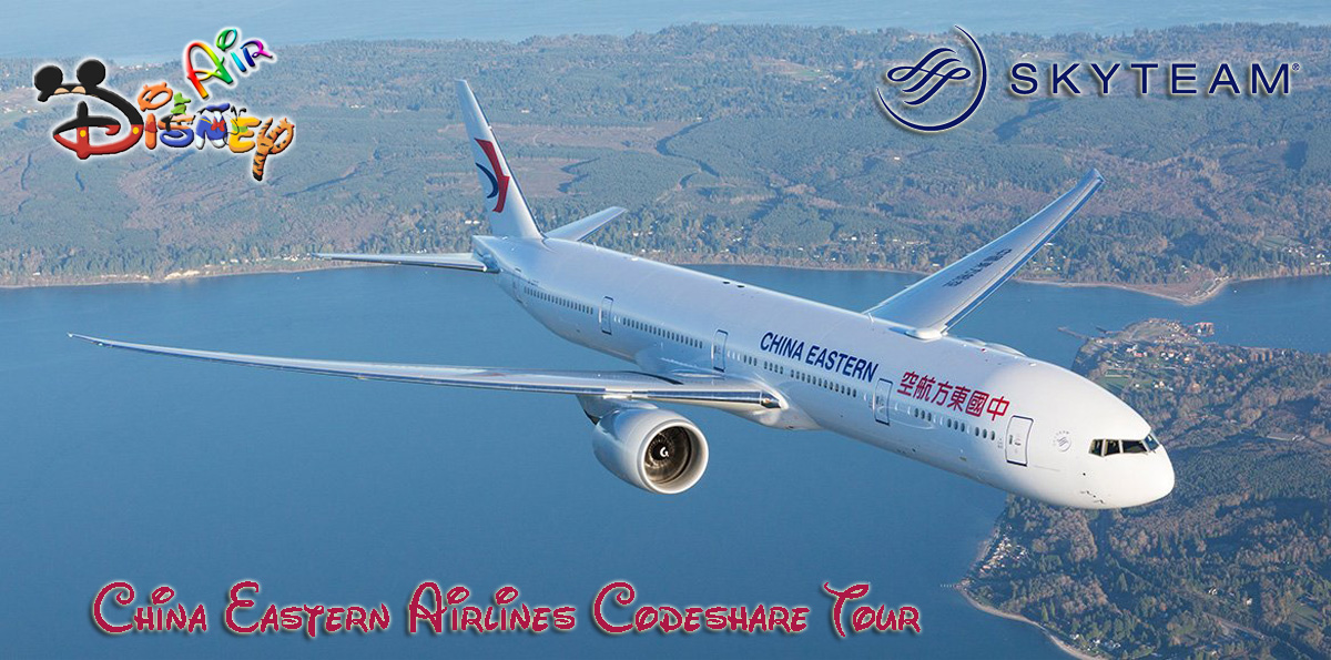 Disney Air's China Eastern Airline Codeshare Tour